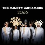 MIGHTY MOCAMBOS - 2066 (LP)