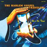 HARLEM GOSPEL TRAVELERS - HE'S ON TIME (CLEAR VINYL)