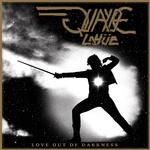 QUAYDE LAH E - LOVE OUT OF DARKNESS