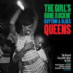 VARIOUS - THE GIRL'S GONE ROCKIN' - R&B QUEENS