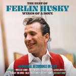 FERLIN HUSKY - WINGS OF A DOVE - THE BEST OF
