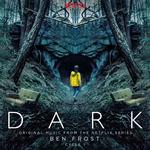 SOUNDTRACK, BEN FROST - DARK: CYCLE 1 - ORIGINAL MUSIC FROM THE NETFLIX SERIES