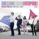 VARIOUS ARTISTS - SHE CAME FROM LIVERPOOL!