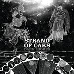 STRAND OF OAKS - DARK SHORES (BLACK/WHITE SPLATTER VINYL)