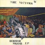 VICTIMS - HORROR SMASH