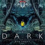 SOUNDTRACK, BEN FROST - DARK: CYCLE 1 - ORIGINAL MUSIC FROM THE NETFLIX SERIES (VINYL)