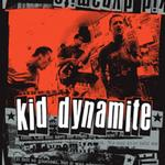 KID DYNAMITE - KID DYNAMITE (LTD CLEAR WITH BLACK SMOKE VINYL)