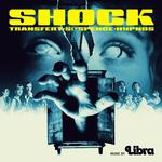 SOUNDTRACK, LIBRA - SHOCK: ORIGINAL MOTION PICTURE SOUNDTRACK (VINYL)