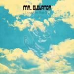 MR. ELEVATOR - GOODBYE BLUE SKY