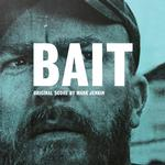 SOUNDTRACK, MARK JENKINS - BAIT: ORIGINAL SCORE (VINYL)