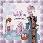 VARIOUS ARTISTS - TEA & SYMPHONY ~ THE ENGLISH BAROQUE SOUND 1968-1974