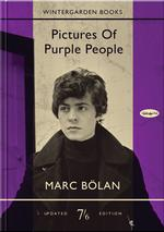 MARC BOLAN - PICTURES OF PURPLE PEOPLE -BOOK+CD-