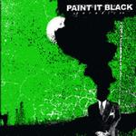 PAINT IT BLACK - PARADISE (LTD CLEAR VINYL)