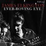 JAMES ELKINGTON - EVER-ROVING EYE (GREEN VINYL)