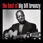 BIG BILL BROONZY - THE BEST OF (180G VINYL)