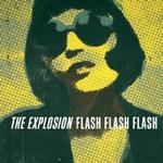 EXPLOSION - FLASH FLASH FLASH (BLACK VINYL)