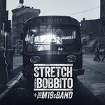 STRETCH & BOBBITO + THE M19S BAND - NO REQUESTS (7' BOX SET)