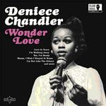 DENIECE CHANDLER - WONDER LOVE (180G VINYL)
