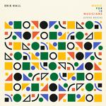 ERIK HALL - MUSIC FOR 18 MUSICIANS