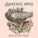 LAWRENCE ARMS - SKELETON COAST (BLACK VINYL)
