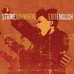 STRIKE ANYWHERE - EXIT ENGLISH (LIMITED CLEAR WITH BLACK SMOKE COLOURED VINYL)