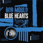 BOB MOULD - BLUE HEARTS (TRI-COLOUR VINYL))
