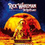 RICK WAKEMAN - THE RED PLANET (140G VINYL IN GATEFOLD SLEEVE)