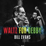BILL EVANS - WALTZ FOR DEBBY (180G VINYL)