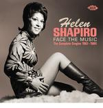 HELEN SHAPIRO - FACE THE MUSIC: THE COMPLETE SINGLES 1967-1984