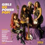 VARIOUS ARTISTS - GIRLS GO POWER POP!