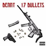 BENNY THE BUTCHER - 17 BULLETS