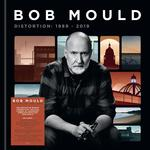 BOB MOULD - DISTORTION: 1989-2019