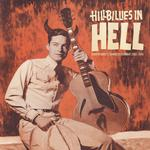 VARIOUS ARTISTS - HILLBILLIES IN HELL (COUNTRY MUSIC'S TORMENTED TESTAMENT 1952-1974) DELUXE DIGIPAK EDITION!