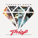 SOUNDTRACK, TANGERINE DREAM - THIEF: ORIGINAL MOTION PICTURE SOUNDTRACK (VINYL)