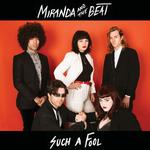 MIRANDA & THE BEAT - SUCH A FOOL / CHILLANTRO (VINYL)