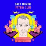 FATBOY SLIM, VARIOUS ARTISTS - BACK TO MINE