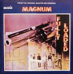 MAGNUM - FULLY LOADED (VINYL)