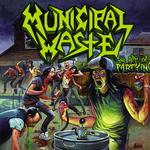 MUNICIPAL WASTE - ART OF PARTYING, THE