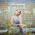 DANA GAVANSKI - YESTERDAY IS GONE (VINYL)
