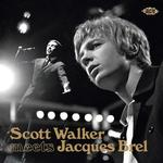 SCOTT WALKER, JACQUES BREL - JACQUES BREL MEETS SCOTT WALKER