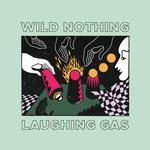 WILD NOTHING - LAUGHING GAS EP (MILKY CLEAR VINYL)