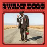 SWAMP DOGG - SORRY YOU COULDN'T MAKE IT (SWAMP GREEN VINYL)