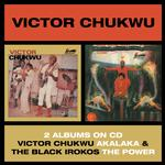 BLACK IROKOS, VICTOR CHUKWU - AKALAKA / THE POWER