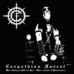 CARPATHIAN FOREST - WE`RE GOING TO HELL FOR THIS (180GRAM VINYL LP)