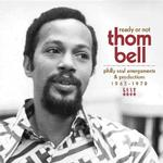 VARIOUS ARTISTS - READY OR NOT - THOM BELL - PHILLY SOUL ARRANGEMENTS & PRODUCTIONS 1965-1978