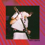 RED LIGHTS - RED LIGHTS