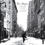 BEN HARPER - WINTER IS FOR LOVERS (WHITE VINYL)