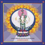 LAMA LOBSANG PALDEN AND JIM BECKER - COMPASSION (VINYL)