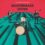 LITTLE BARRIE & MALCOLM CATTO - QUATERMASS SEVEN