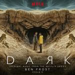 SOUNDTRACK, BEN FROST - DARK: CYCLE 3 - ORIGINAL MUSIC FROM THE NETFLIX SERIES (LIMITED SAND COLOURED VINYL)